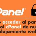 ¿Cómo acceder al panel de control cPanel de nuestro alojamiento web?