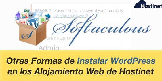 Otras Forma de Instalar WordPress en los Alojamiento Web de Hostinet - Softaculous