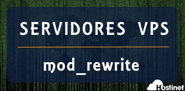 Servidores VPS con Mod_Rewrite