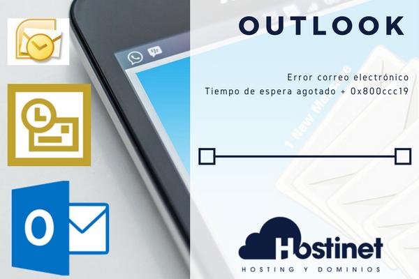 Outlook | Error correo electrónico Tiempo de espera agotado + 0x800ccc19
