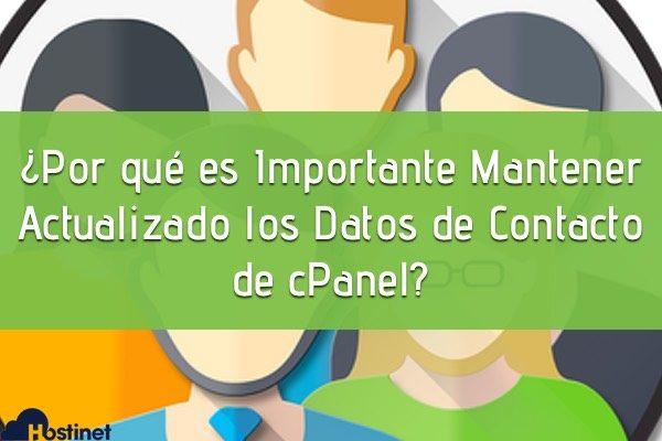 ¿Por qué es Importante Mantener Actualizado los Datos de Contacto de cPanel?