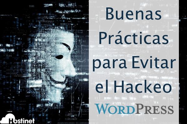 Buenas Prácticas para Evitar el Hackeo en WordPress