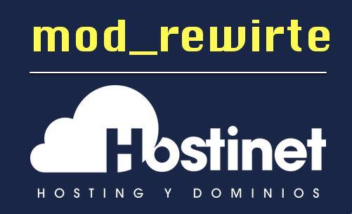 Módulo ~Mod_Rewrite~ Activado en los Hosting de Hostinet