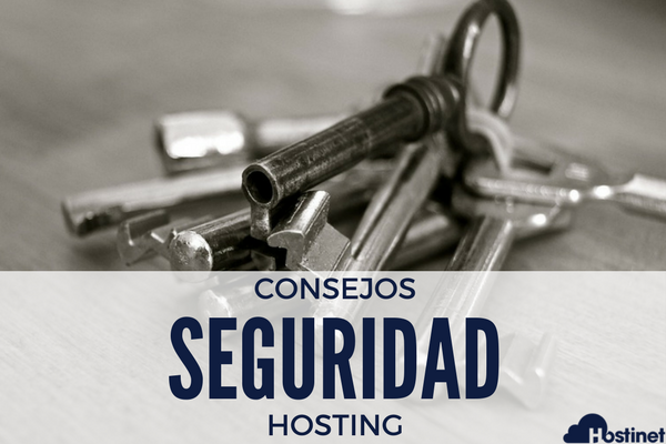Consejos de seguridad para tu Hosting