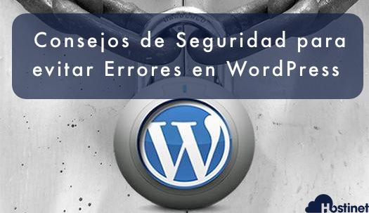 Consejos de Seguridad para evitar Errores en WordPress