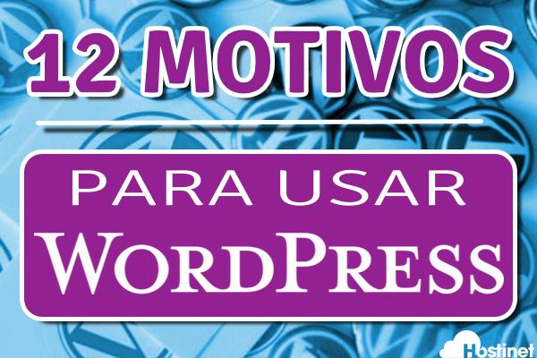 12 motivos por los cuales debes usar WordPress para crear tu web