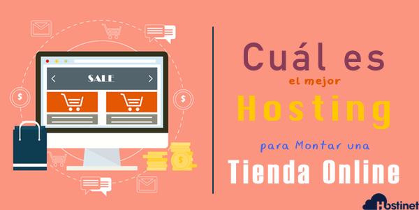 Cuál es el mejor Hosting para Montar una Tienda Online