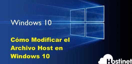 Cómo Modificar el Archivo Host en Windows 10