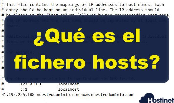 ¿Qué es el fichero hosts?