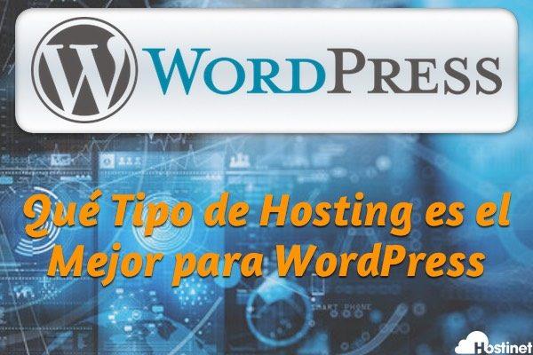 Qué Tipo de Hosting es el Mejor para WordPress