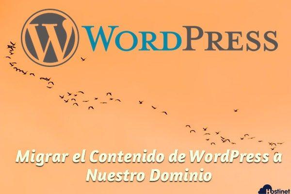 Migrar el Contenido de WordPress a Nuestro Dominio
