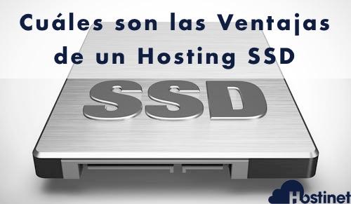 Cuáles son las Ventajas de un Hosting SSD
