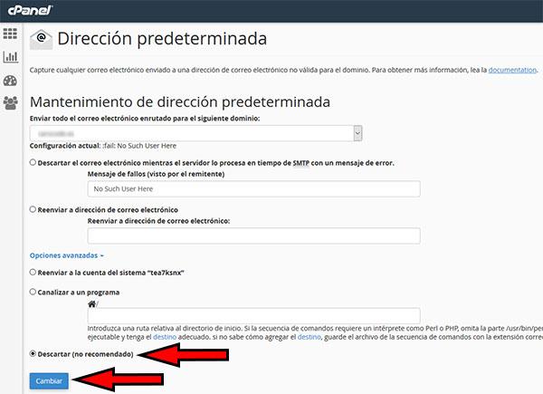 cPanel - Direción Predeterminadas -> Opciones Avanzadas (Descartar)