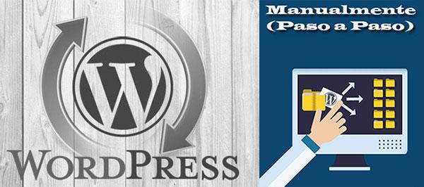 Actualizar WordPress Manualmente (Paso a Paso)