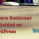 5 Mejores Plugins para Gestionar la Publicidad en WordPress
