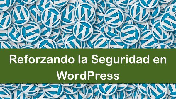 reforzando seguridad wordpress