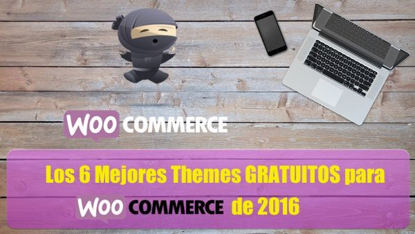 6 mejores themes woocommerce 2016