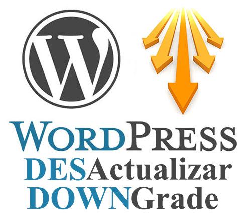 WordPress Desactualizar (WordPress Downgrade)