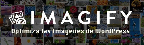 imagify wordpress optimizar imágenes