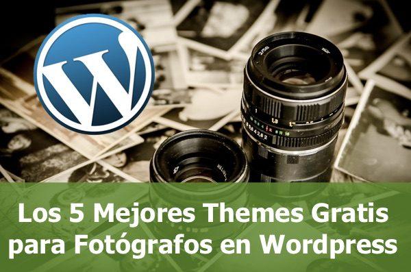 Los 5+ Mejores Themes Gratis para Fotógrafos en Wordpress