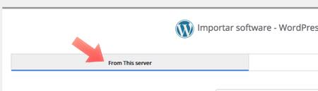 From This Server - importar wordpress