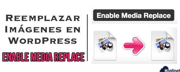 Cómo Reemplazar Imágenes en WordPress - Enable Media Replace