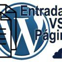 WordPress - Entradas VS Páginas