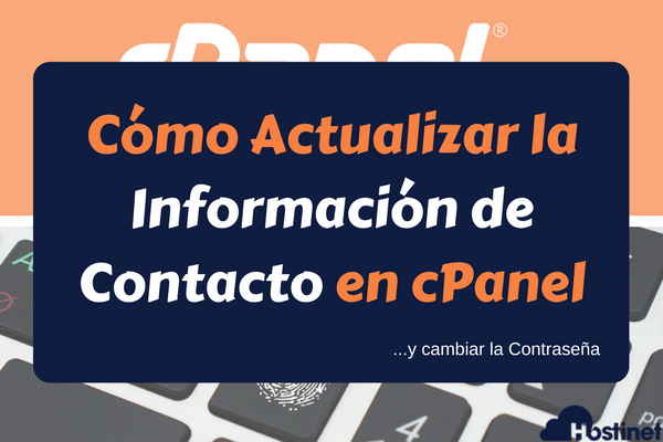 Cómo Actualizar Información de Contacto en cPanel