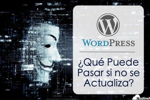 Qué Puede Pasar si no se Actualiza WordPress