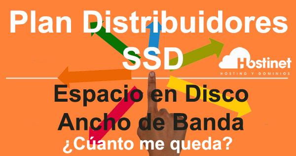 Plan Distribuidores SSD Espacio en Disco y Ancho de Banda ¿Cúanto me queda?