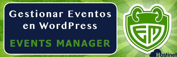 Cómo Gestionar Eventos en WordPress con Events Manager