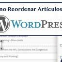 Cómo Reordenar los Artículos de WordPress con Post Types Order
