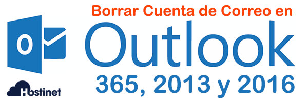 Borrar Cuenta Correo Outlook 365 2016 y 2013