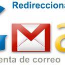 Cómo redireccionar emails de GMail a otra cuenta de correo