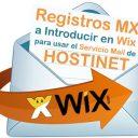 Registros MX a Introducir en WIX para usar el Servicio Mail de Hostinet