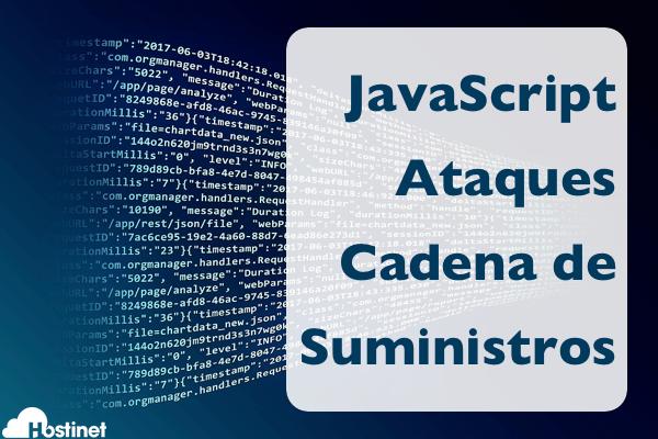 Usar JavaScript en los Ataques en la Cadena de Suministros