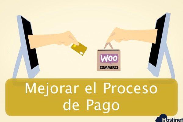 Consejos Para Mejorar el Proceso de Pago en WooCommerce