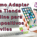 Cómo Adaptar una Tienda Online para Dispositivos Móviles
