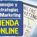 Consejos y Estrategias de Marketing para una Tienda Online