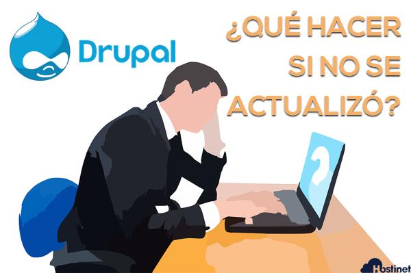 Qué Hacer si Drupal no se Actualizó en su Momento