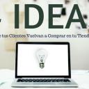 4 Ideas para que tus Clientes Vuelvan a Comprar en tu Tienda Online