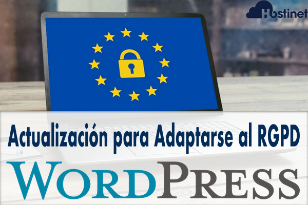 Actualización de WordPress (4.9.6) para Adaptarse al RGPD