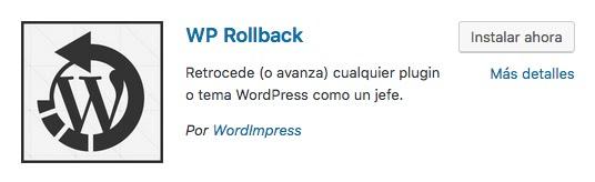 Plugin WP Rollback para Volver a Versiones Anteriores de WooComemrce