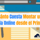 Cuánto Cuesta Montar una Tienda Online desde el Principio