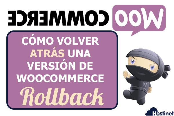 Cómo Volver a una Versión Anterior de WooCommerce - WP Rollback