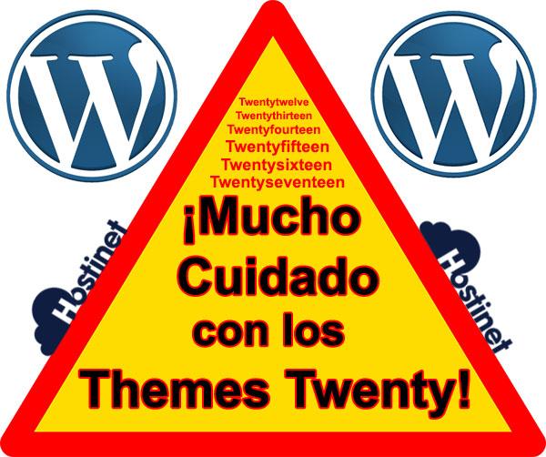 ¡Mucho Cuidado con los Themes Twenty de WordPress!