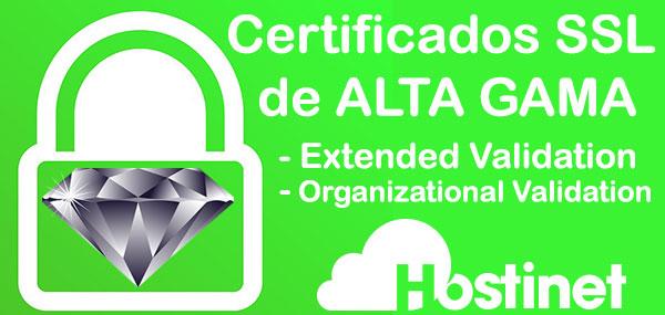 Certificados SSL de Alta Gama con Extended Validation (EV) y Organizational Validation (OV)