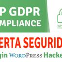 Plugin WP GDPR Compliance Comprometido - Acción Necesaria