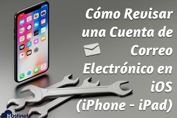 Cómo Modificar una Cuenta de Correo Electrónico en iOS (iPhone - iPad)