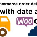 Woocommerce order delivery or pickup with date and time